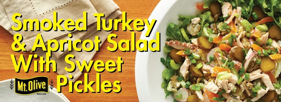 Smoked Turkey & Apricot Salad With Mt Olive Sweet Pickles